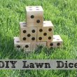 DIY Wooden Yard Dice